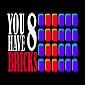 بازی آنلاین فرار آجر – YOU HAVE 8 BRICKS